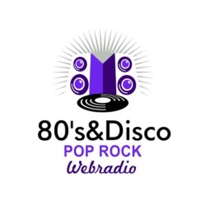 Fiche de la radio 80's & Disco Pop Rock