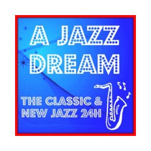 Fiche de la radio A Jazz Dream – Classic & New Jazz 24H