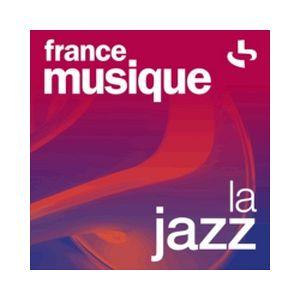 Fiche de la radio France Musique – La Jazz
