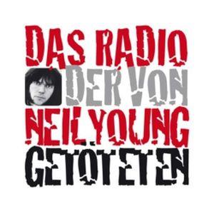Fiche de la radio Radio der von Neil Young Getoteten