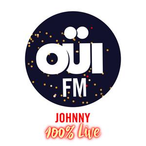 Fiche de la radio OÜI FM Johnny 100% Live