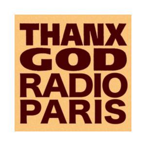 Fiche de la radio Thanx God Radio Paris