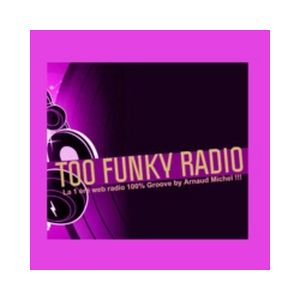 Fiche de la radio Too Funky Radio