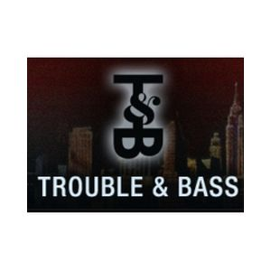 Fiche de la radio Trouble & Bass Radio
